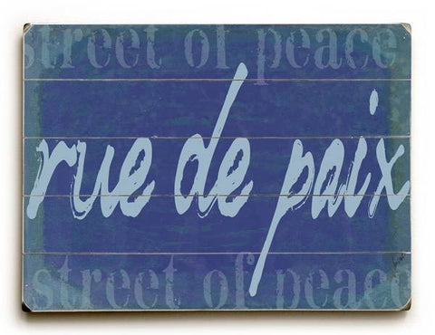 rue de paix (Street of Peace) Wood Sign 12x16 Planked