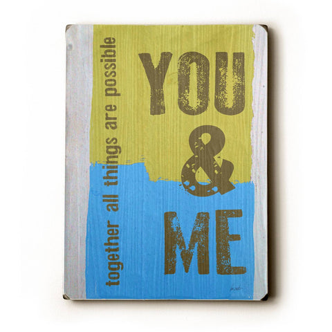 You & Me Wood Sign 14x20 (36cm x 51cm) Planked