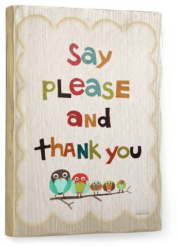 Please and Thank You Wood Sign 18x24 (46cm x 61cm) Planked