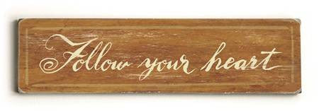 0002-8206-Follow your Heart Wood Sign 6x22 (16cm x56cm) Solid