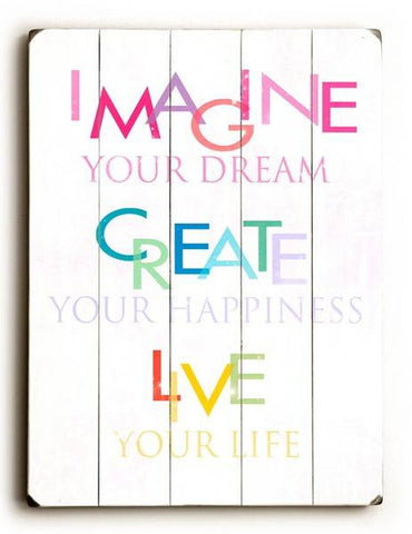 Imagine your dream Wood Sign 14x20 (36cm x 51cm) Planked