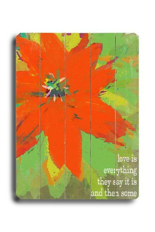 Love is Everything Wood Sign 12x16 Planked