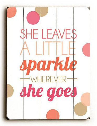 She Leaves a Little Sparkle Wood Sign 14x20 (36cm x 51cm) Planked