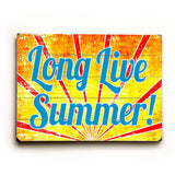 Long Live Summer Wood Sign 12x16 Planked