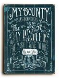 My Bounty Wood Sign 9x12 (23cm x 31cm) Solid