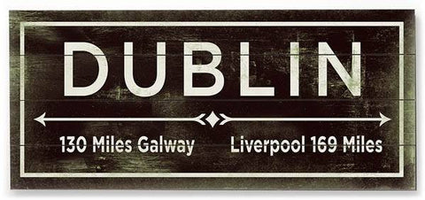 Dublin Wood Sign 12x16 Planked