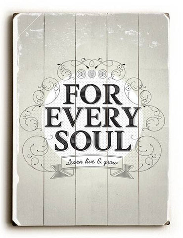 Every Soul Wood Sign 30x40 (77cm x102cm) Planked