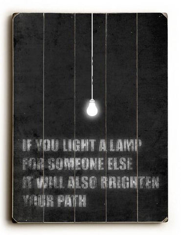 If you light a lamp Wood Sign 9x12 (23cm x 31cm) Solid