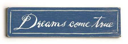 0002-8200-Dreams come True Wood Sign 6x22 (16cm x56cm) Solid