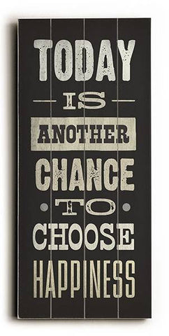Choose Happiness Wood Sign 10x24 (26cm x61cm) Planked