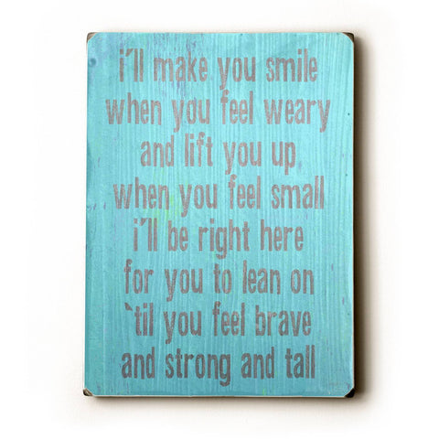 I'll Make Sure Wood Sign 9x12 (23cm x 31cm) Solid