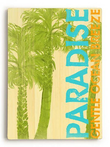 Paradise-Gentle Breeze Wood Sign 12x16 Planked