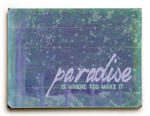 Paradise Wood Sign 12x16 Planked