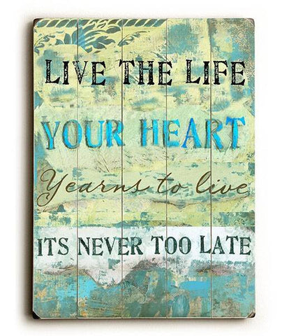 Live the Life Wood Sign 30x40 (77cm x102cm) Planked