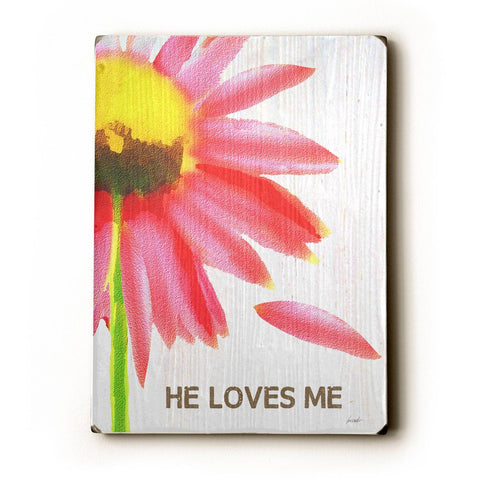He Loves Me Wood Sign 18x24 (46cm x 61cm) Planked
