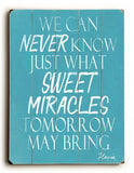 Sweet Miracles Wood Sign 14x20 (36cm x 51cm) Planked