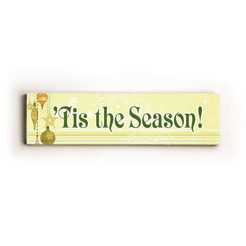 'Tis the Season Wood Sign 6x22 (16cm x56cm) Solid
