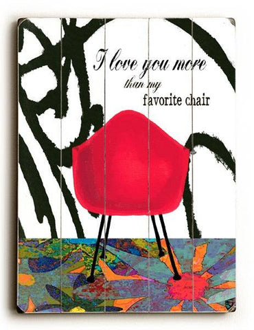 favorite chair Wood Sign 25x34 (64cm x 87cm) Planked
