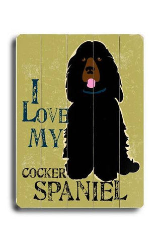 I love my cocker spaniel Wood Sign 12x16 Planked