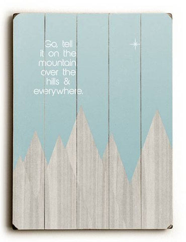 Go Tell it on the Mountain Wood Sign 30x40 (77cm x102cm) Planked
