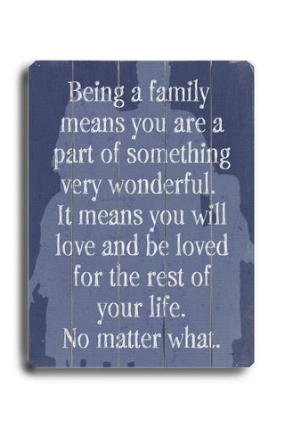 Being A Family - Blue Wood Sign 18x24 (46cm x 61cm) Planked