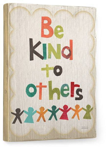 Be Kind Wood Sign 12x16 Planked