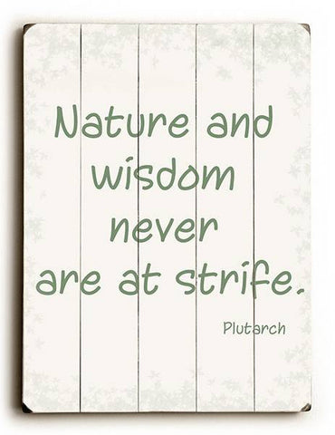Nature and Wisdom Wood Sign 12x16 Planked