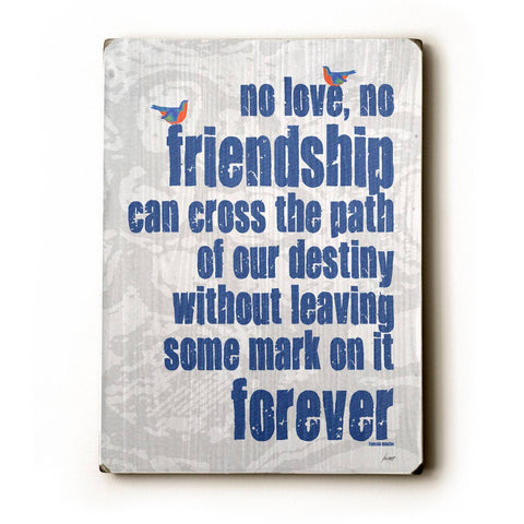No Love No Friendship Wood Sign 9x12 (23cm x 31cm) Solid