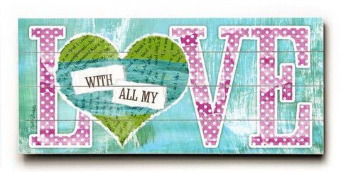 With all my love Wood Sign 10x24 (26cm x61cm) Planked