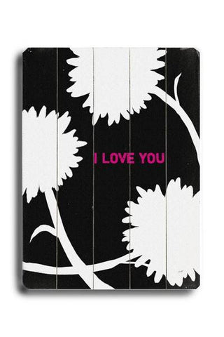I love you Wood Sign 12x16 Planked