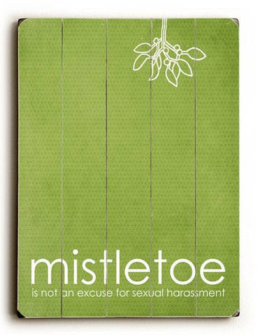 Mistletoe - Green Wood Sign 30x40 (77cm x102cm) Planked