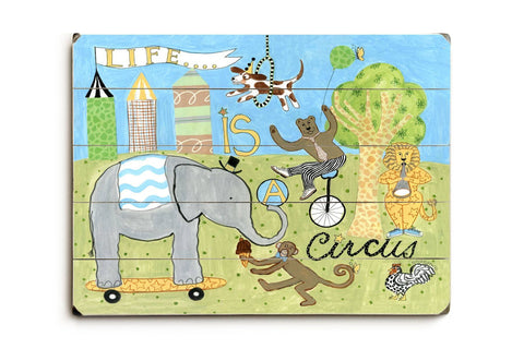 Life is a circus Wood Sign 14x20 (36cm x 51cm) Planked