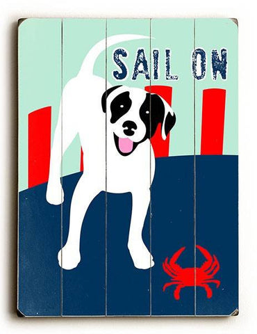 Sail On Wood Sign 12x16 Planked