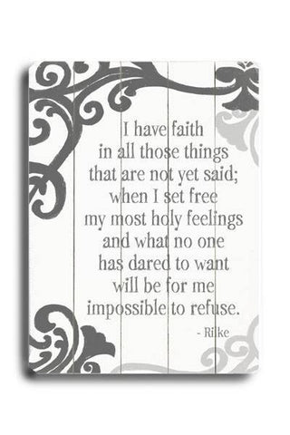 I have Faith Wood Sign 14x20 (36cm x 51cm) Planked