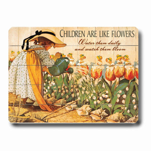 Children are like Flowers Wood Sign 12x16 Planked