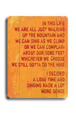 Singing made a lot more sense Wood Sign 14x20 (36cm x 51cm) Planked