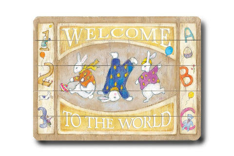 Welcome to the World Wood Sign 12x16 Planked