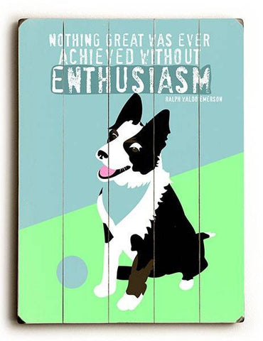 Enthusiasm Wood Sign 12x16 Planked