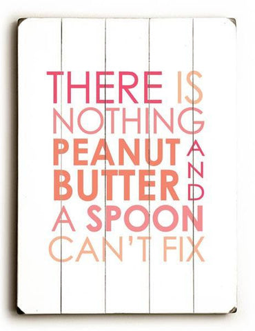 Peanut Butter & A Spoon Wood Sign 9x12 (23cm x 31cm) Solid