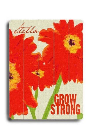 Grow Strong Wood Sign 14x20 (36cm x 51cm) Planked