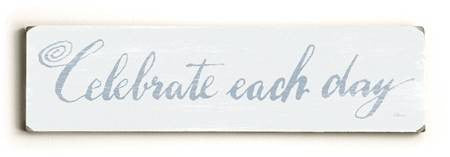 0002-8196-Celebrate Each Day Wood Sign 6x22 (16cm x56cm) Solid