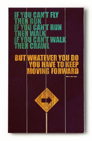 Keep Moving Forward Wood Sign 10x24 (26cm x61cm) Planked