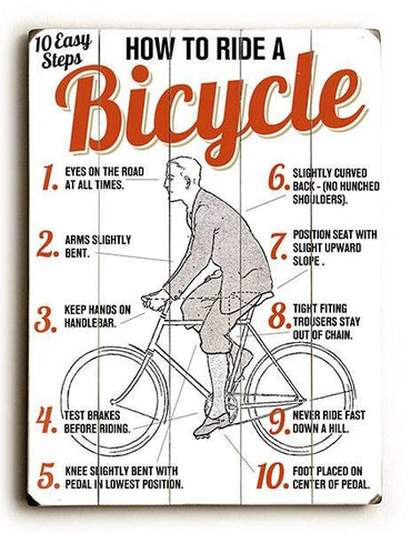How to Ride a Bicycle Wood Sign 12x16 Planked