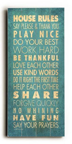 House Rules - Please & Thank you Wood Sign 10x24 (26cm x61cm) Planked