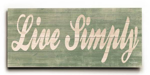 Live Simply Wood Sign 10x24 (26cm x61cm) Planked