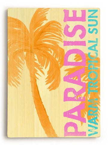 Paradise-Warm Sun Wood Sign 25x34 (64cm x 87cm) Planked