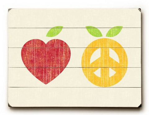 Apple & Oranges - Peace & Love Wood Sign 12x16 Planked