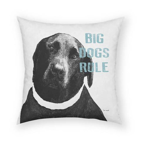 Big Dogs Rule Pillow 18x18