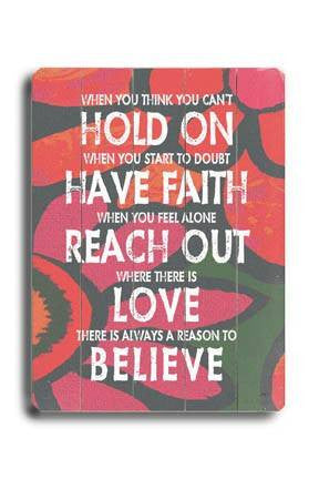 Hold on have faith #3 Wood Sign 12x16 Planked