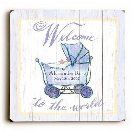 0002-9015-Welcome to the World Carriage Wood Sign 18x18 (46cm x46cm) Planked